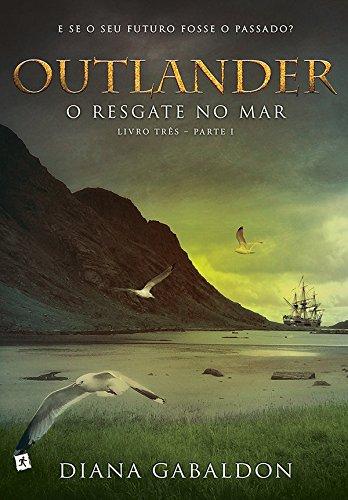 Outlander: o resgate no mar - Livro 3 (Parte 1)