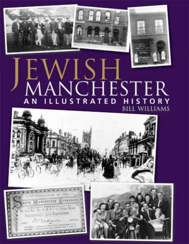 Jewish Manchester: An Illustrated History