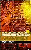 Virtual e-Enterprise (V.e-E) – The new global workspace in the Cloud (English Edition)
