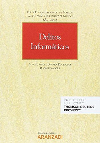 Delitos informáticos (Papel + e-book) (Monografía)