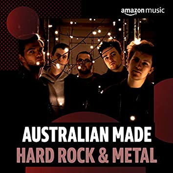 Australian Made: Hard Rock & Metal