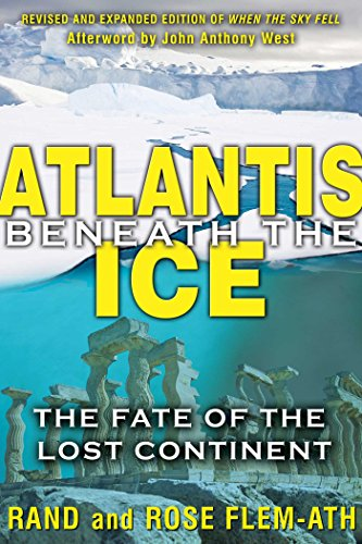 Atlantis beneath the Ice: The Fate of the Lost Continent (English Edition)