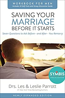 Saving Your Marriage Before it Starts Workbook for Men Updated: Seven Questions to Ask Before - and After - You Remarry