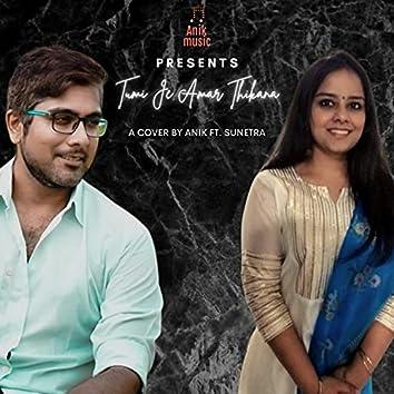 Tumi Je Amar Thikana (Cover Version)