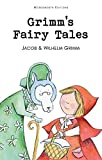 Grimm's Fairy Tales (Wordsworth Collection)
