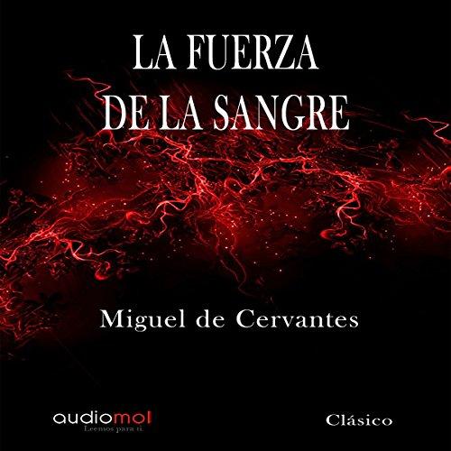 La fuerza de la sangre [The Force of Blood] audiobook cover art