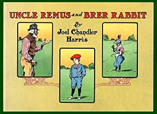Uncle Remus and Brer Rabbit
