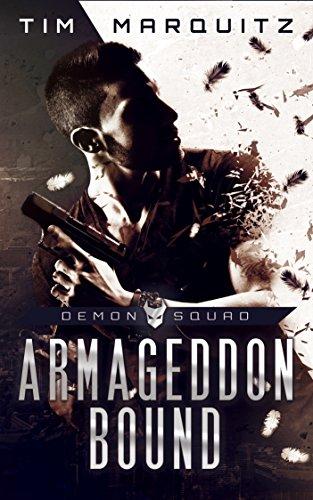 Armageddon Bound (Demon Squad Book 1) by [Tim Marquitz]