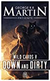 Wild Cards, Tome 5 - Down and Dirty