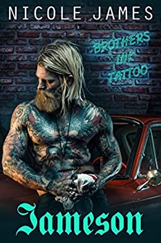 JAMESON  Brothers Ink Tattoo  Brothers Ink Tattoo Series Book 1