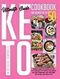 Keto Diet Cookbook for Women After 50: Ultimate Guide for Seniors, Get Rid of Lower Belly Fat Female, Lose Weight, Balance Hormones, Easy Ketogenic Diet Recipes, Days Meal Plan