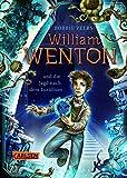 William Wenton 1: William Wenton und die Jagd nach dem Luridium (1) - Bobbie Peers