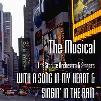 ザ・ミュージカル わが心に歌えば&雨に唄えば