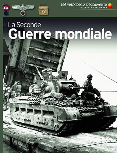 La Seconde Guerre mondiale - Les Yeux de...