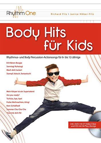 Body Hits für Kids: Rhythmus- und Body Percussion-Actionsongs für 6- bis 12-Jährige (inkl. DVD und CD)
