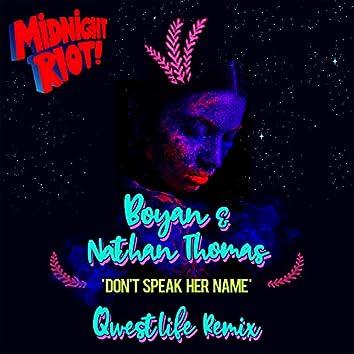 Don't Speak Her Name