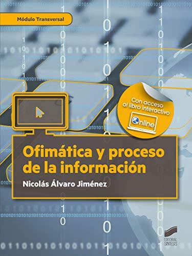 Ofimática y Proceso De La Información: 32 (Administración y Gestión)
