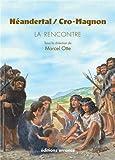 Néandertal / Cro Magnon - La rencontre