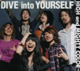 DIVE into YOURSELF 歌詞