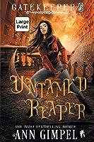 Untamed Reaper: An Urban Fantasy (Gatekeeper)