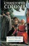 Christophe Colomb - Héraut de l'Apocalypse