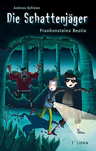 Die Schattenjäger 02: Frankensteins Bestie