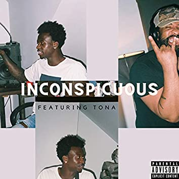 inconspicuous (feat. Tona)