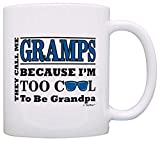 Father's Day Gift for Gramps Too Cool to Be a Grandpa Sunglasses Gift Coffee Mug Tea Cup White