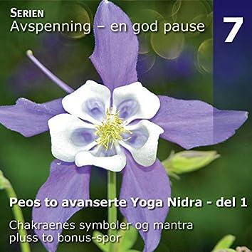 Peos to Avanserte Yoga Nidra Avspenninger, Del 1