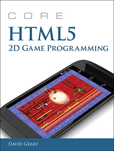 Core HTML5 2D Game Programming (Core Series)