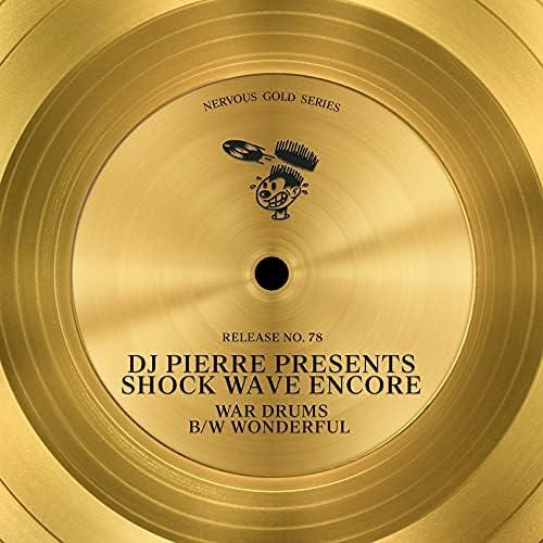 DJ Pierre & Shock Wave Encore