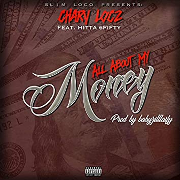 All About My Money (feat. Hitta 6fifty)