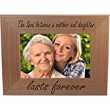 CustomGiftsNow The Love Between A Mother and Daughter Lasts Forever Natural Alder Wood Engraved Tabletop/Hanging Photo Picture Frame (4x6-inch Horizontal)