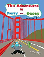 The Adventures of Dewey and Gooey