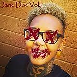 Jane Doe, Vol. I [Explicit]