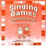 Singing Games Children Love Volume 3: PreK - Grade 3 (Part 2)