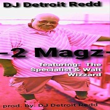 2 Magz (feat. The Specialist & Walt Wizzard)