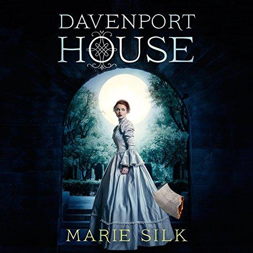 Davenport House: Davenport House, Book 1