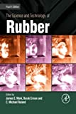 The Science and Technology of Rubber - James E. Mark