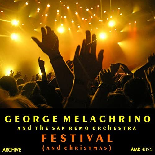 George Melachrino & The Orchestra Of The 6th San Remo Festival
