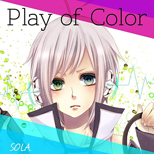 Play of Color (feat. Utatane Piko)
