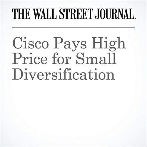 Cisco Pays High Price for Small Diversification copertina