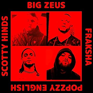 Come for That (feat. Big Zeus, Scotty Hinds & Popzzy English)
