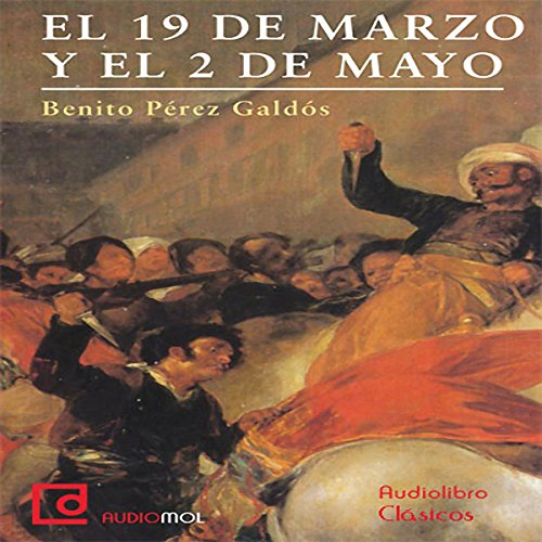 Episodios nacionales: 9 de Marzo y 2 de Mayo [National Events: March 9th and May 2nd] audiobook cover art