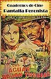 Pantalla peronista: La Argentina del primer peronismo y su representación en el cine (1946-1955) (Cuadernos de Cine nº 1)