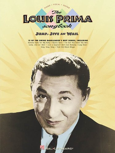 The Louis Prima Songbook: Jump, Jive an Wail