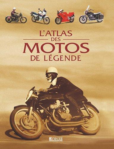 Atlas Des Motos De Legende