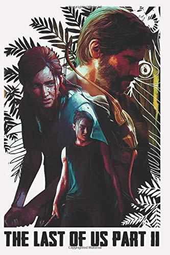 The Last Of Us Part 2 Ellie. Abby, Joel Notebook