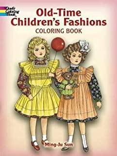 Old-Time Children's Fashions Coloring Book