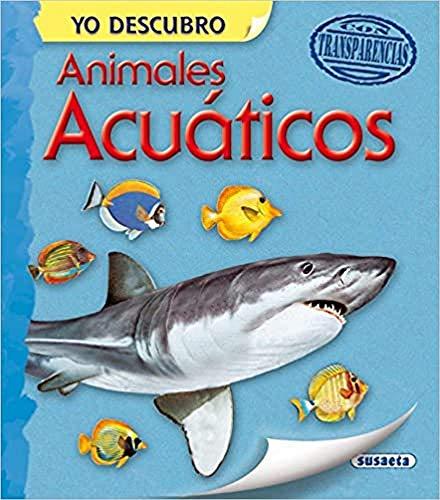 Animales acuáticos (Yo descubro)